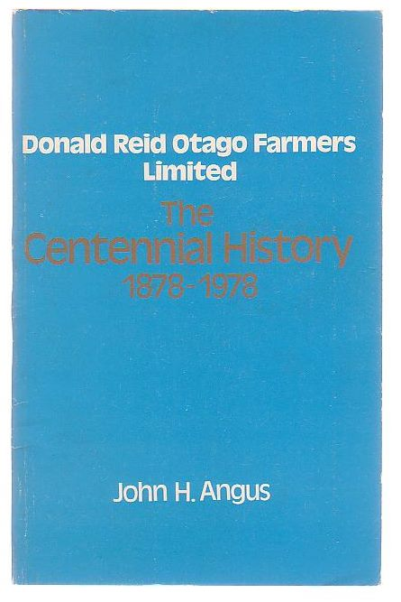 Image for Donald Reid Otago Farmers Limited: The Centennial History 1878-1978