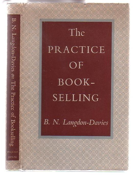 Image for The Practice of Bookselling: With some Opinions on its Nature, Status, and Future