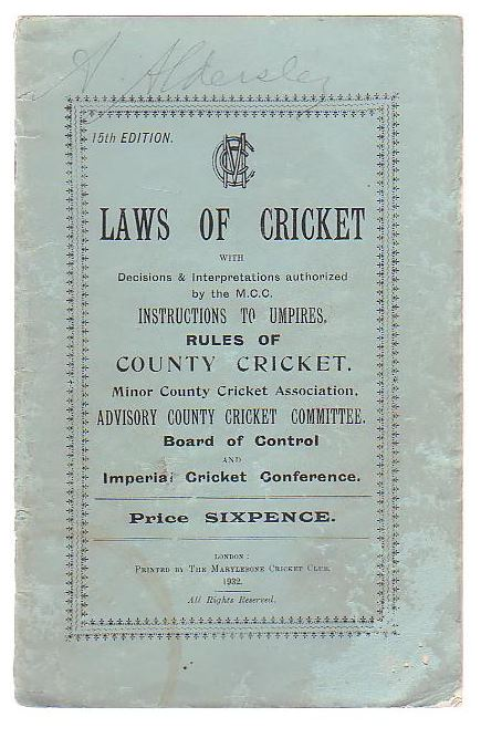 Image for The Laws of Cricket with Decisions & Interpretations authorized by the M.C.C. Instructions to Umpires. Rules of County Cricket.