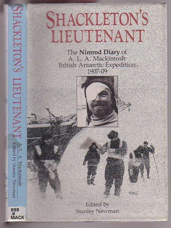 Image for Shackleton's Lieutenant: The Nimrod Diary of A. L. A. Mackintosh British Antarctic Expedition 1907-09