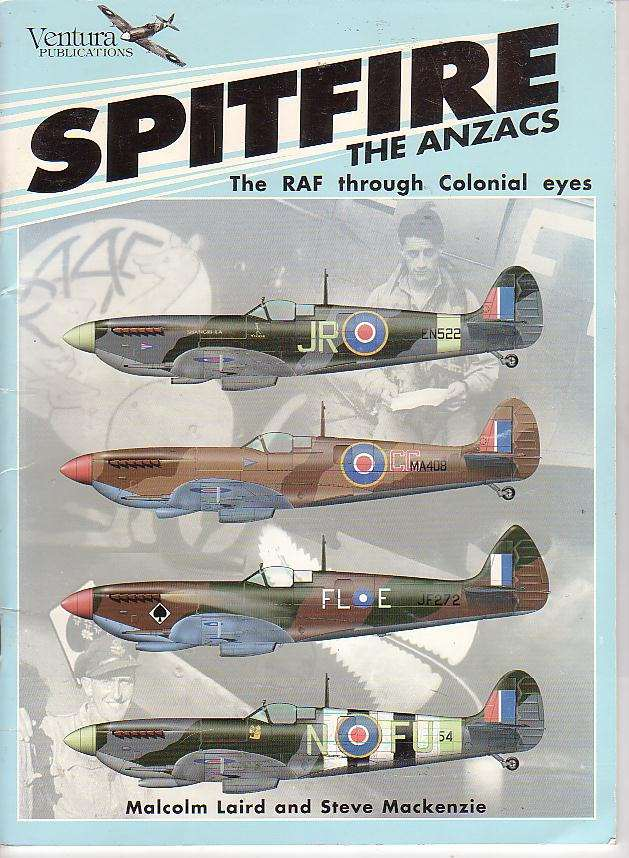 Image for Spitfire The Anzacs: The RAF through Colonial eyes