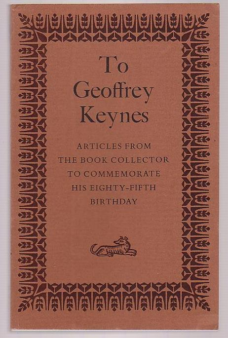 Image for To Geoffrey Keynes: Articles from the Book Collector to Commemorate his Eighty-Fifth Birthday