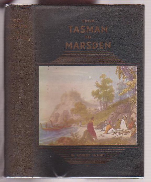 Image for From Tasman To Marsden. A History of Northern New Zealand From 1642 To 1818