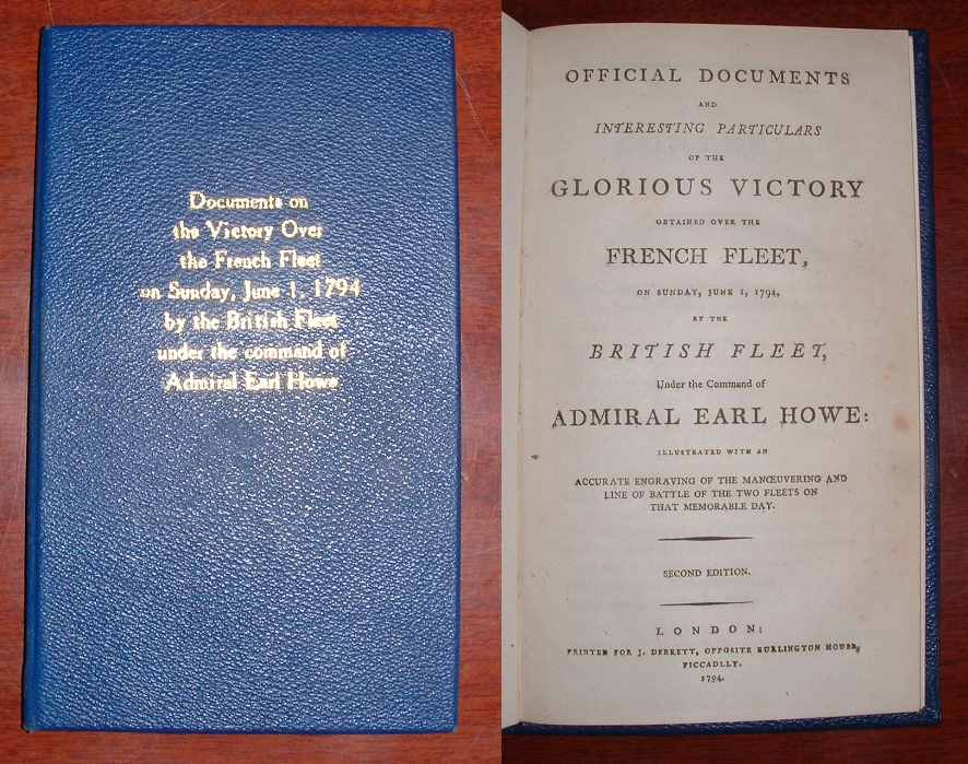 Image for Official Documents and Interesting Particulars of the Glorious Victory obtained over the French Fleet, on Sunday, June 1, 1794, by the British Fleet, Under the Command of Admiral Earl Howe [. . .]