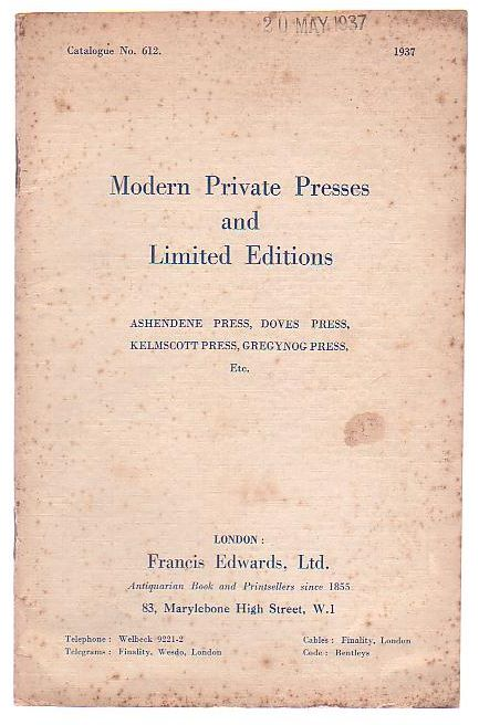 Image for Catalogue No. 612. Modern Private Presses and Limited Editions: Ashendene Press, Doves Press, Kelmscott Press, Gregynog Press, Etc.