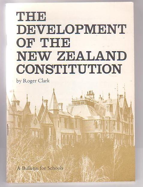 Image for The Development of the New Zealand Constitution