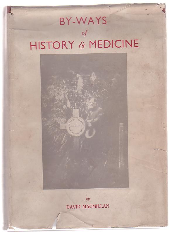 Image for By-Ways of History & Medicine (With special reference to Canterbury, New Zealand)