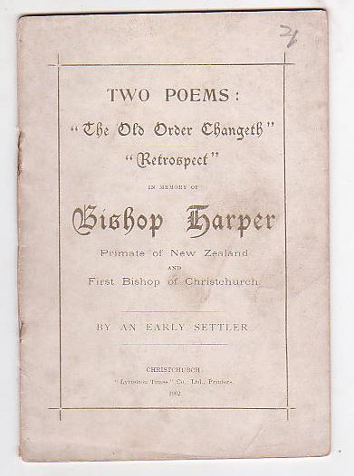 "Image for Two Poems: ""The Old Order Changeth"" ""Retrospect"" In Memory of Bishop Harper Primate of New Zealand and First Bishop of Christchurch"