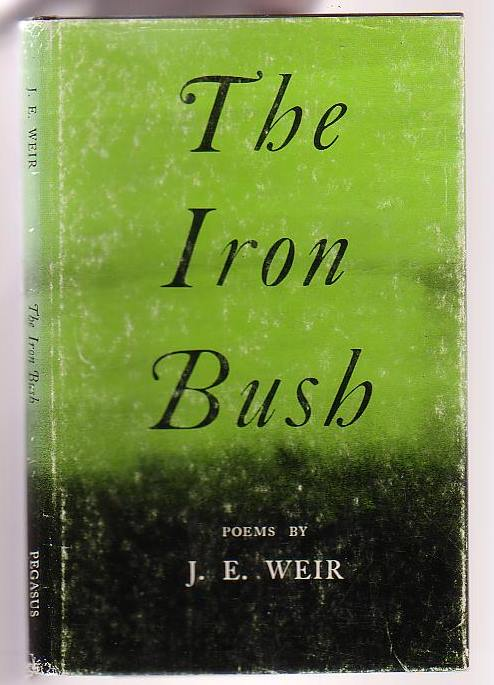 Image for The Iron Bush: Forty Poems