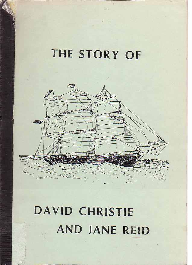 Image for The Story of David Christie and Jane Read.