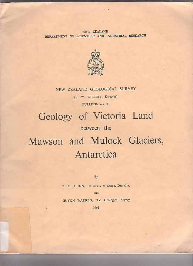 Image for Geology of Victoria Land between the Mawson and Mulock Glaciers, Antarctica