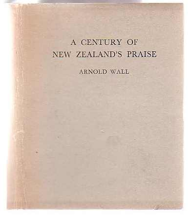 Image for A Century of New Zealand's Praise