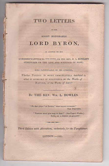 Image for Two Letters to the Right Honorable Lord Byron, in answer to his Lordship's Letter to **** ******, on the Rev. W. L. Bowles's strictures on the Life and Writings of Pope: more particularly on the question, Whether Poetry be more immediately [. . .]