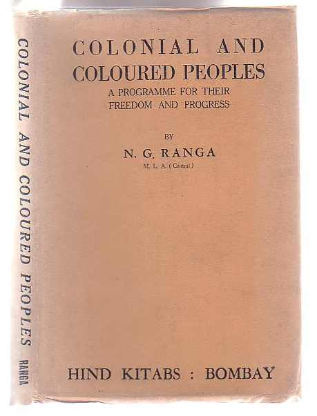 Image for Colonial and Coloured Peoples: A Programme for their Freedom and Progress