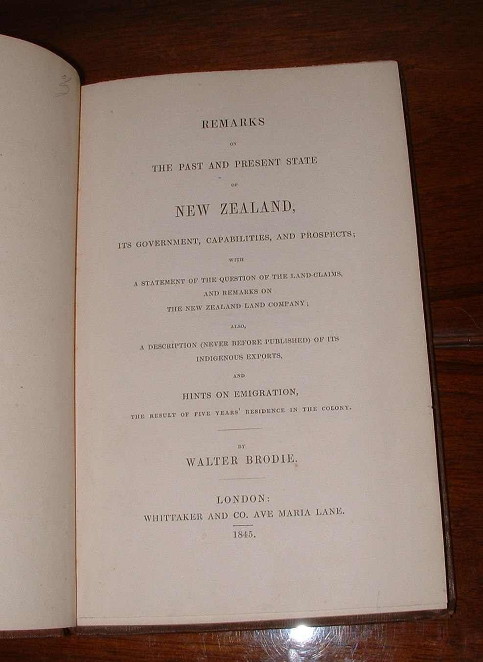 Image for Remarks on the Past and Present State of New Zealand, its Government, Capabilities, and Prospects; with A Statement of the Question of the Land-Claims, and Remarks on The New Zealand Company;