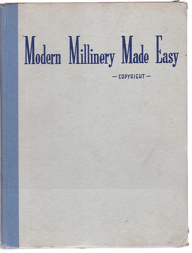 Image for Modern Millinery Made Easy