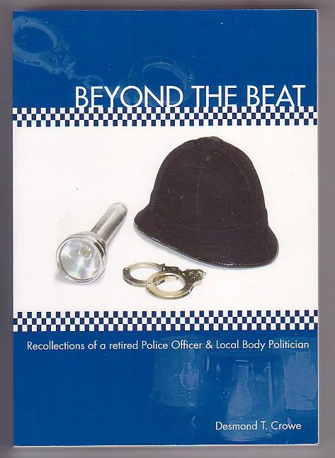 Image for Beyond the Beat: Recollections of a retired Police Officer & Local Body Politician
