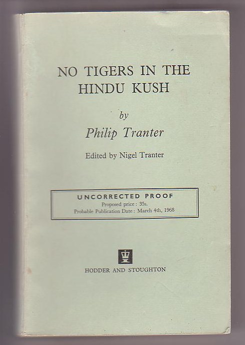 Image for No Tigers in the Hindu Kush [Uncorrected Proof]