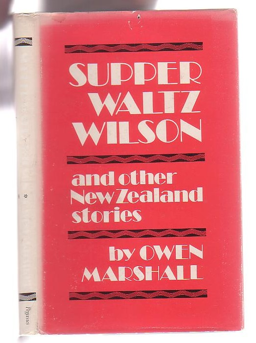 Image for Supper Waltz Wilson and other New Zealand Stories