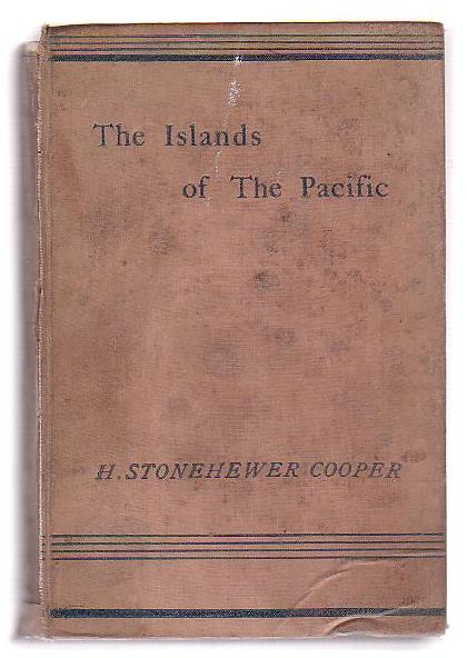 Image for The Islands of the Pacific: Their Peoples and their Products