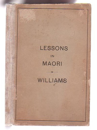 Image for First Lessons in the Maori Language of New Zealand; with a Short Vocabulary
