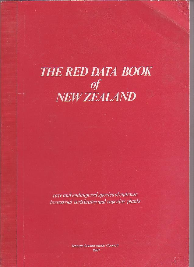 Image for The Red Data Book of New Zealand: Rare and Endangered Species of Endemic Terrestrial Vertebrates and Vascular Plants