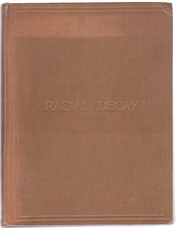 Image for Racial Decay: A Compilation of Evidence from World Sources