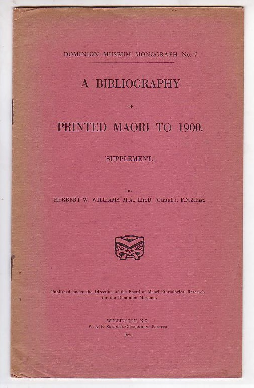 Image for A Bibliography of Printed Maori to 1900. [Supplement.]