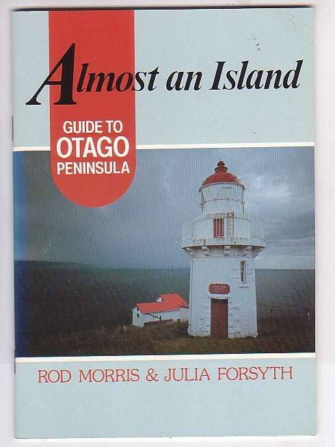 Image for Almost an Island: Guide to Otago Peninsula