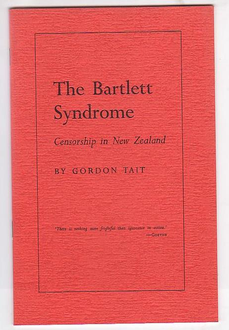 Image for The Bartlett Syndrome: Censorship in New Zealand