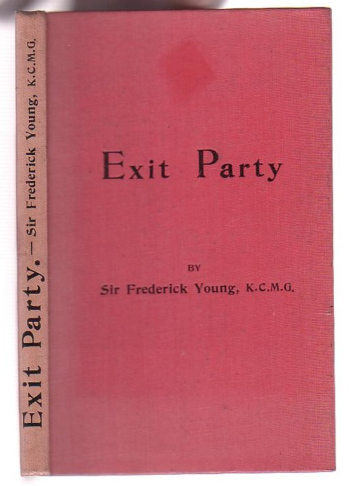"Image for Exit Party: An Essay on the Rise and Fall of ""Party"" as the Ruling Factor in the Formation of the Governments of Great Britain"