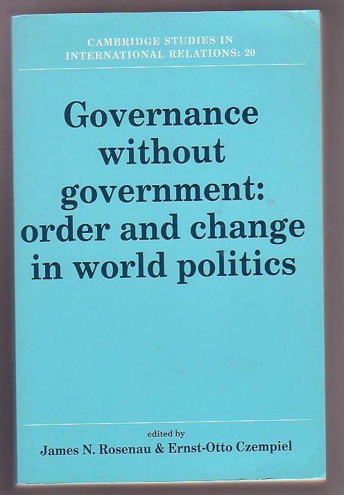 Image for Governance without Government: Order and Change in World Politics