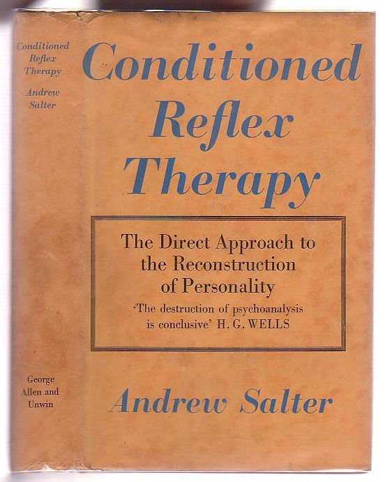 Image for Conditioned Reflex Therapy: The Direct Approach to the Reconstruction of Personality
