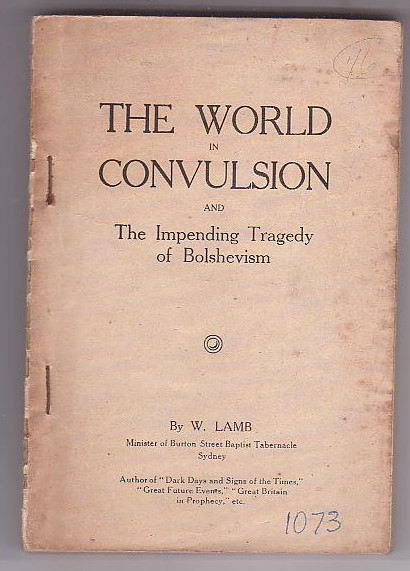 Image for The World in Convulsion and the Impending Tragedy of Bolshevism