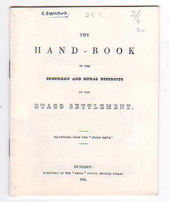 Image for The Hand-Book to the Suburban and Rural Districts of the Otago Settlement