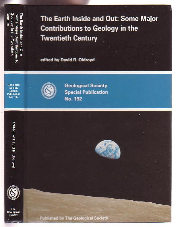 Image for The Earth Inside and Out: Some Major Contributions to Geology in the Twentieth Century