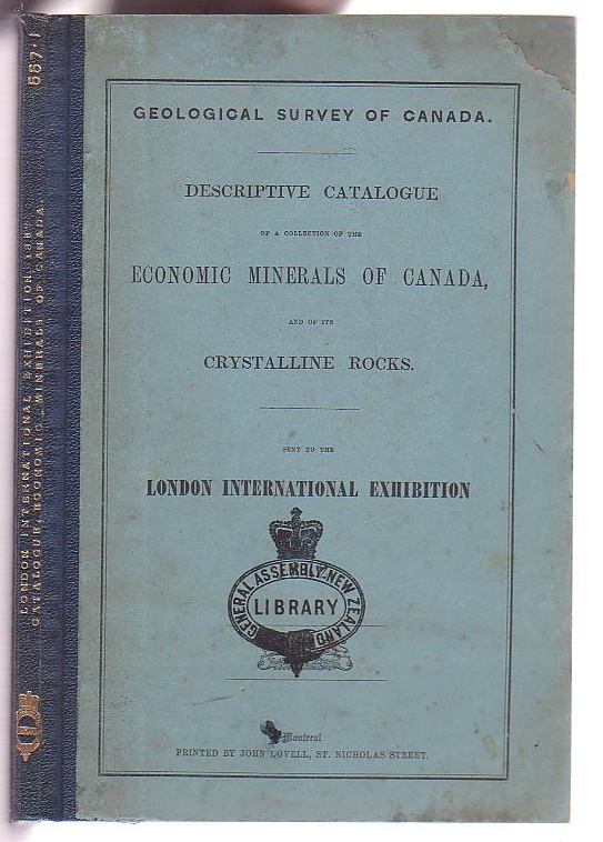 Image for Descriptive Catalogue of a Collection of the Economic Minerals of Canada, and of its Crystalline Rocks. Sent to the London International Exhibition for 1862.