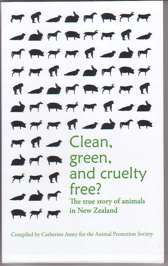 Image for Clean, Green, and Cruelty Free? The True Story of Animals in New Zealand