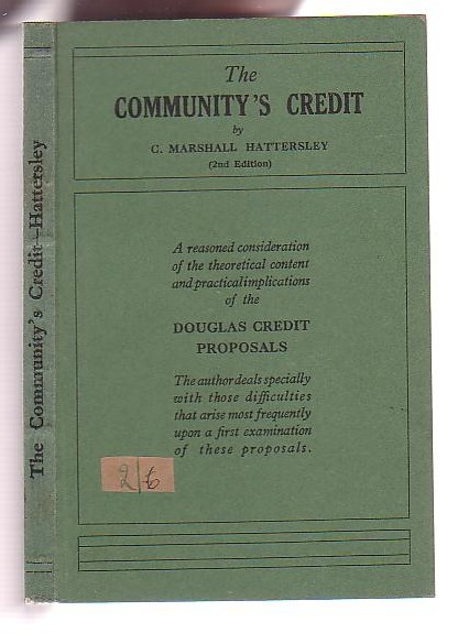 Image for The Community's Credit: A Consideration of the Principles of Social Credit