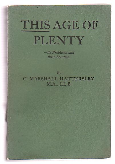 Image for This Age of Plenty - its Problems and their Solution