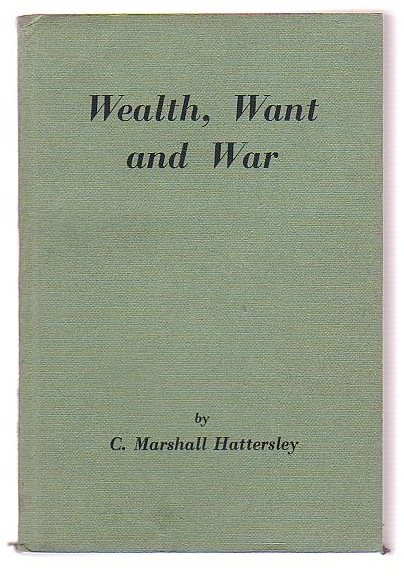 Image for Wealth, Want and War - Problems of the Power Age