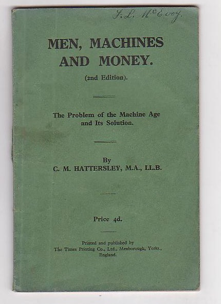 Image for Men, Machines and Money. The Problem of the Machine Age and Its Solution