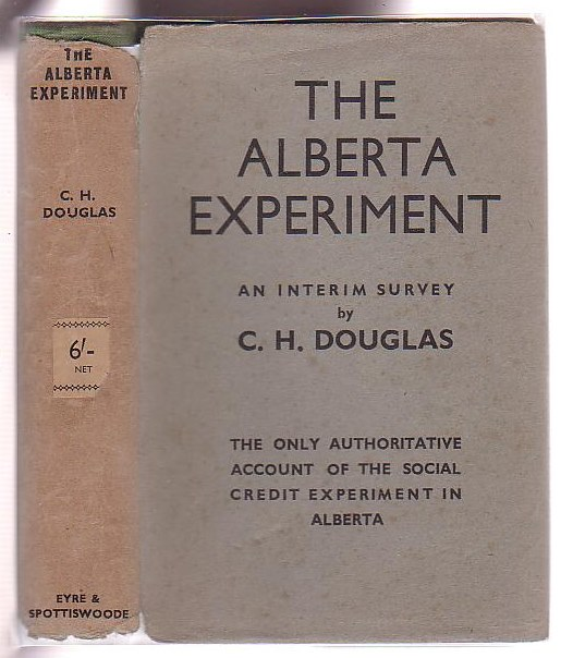 Image for The Alberta Experiment: An Interim Survey