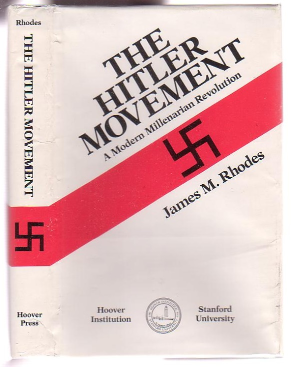 Image for The Hitler Movement: A Modern Millenarian Revolution