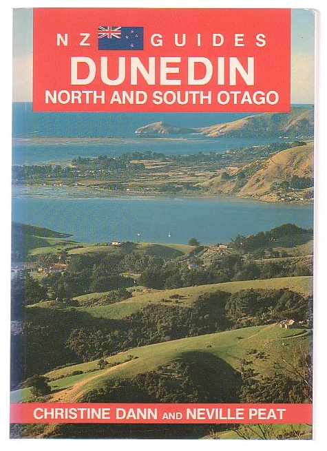 Image for Dunedin - North and South Otago. NZ Guides