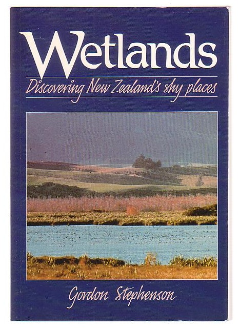 Image for Wetlands: Discovering New Zealand's Shy Places