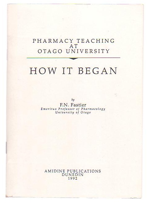 Image for Pharmacy Teaching at Otago University: How It Began