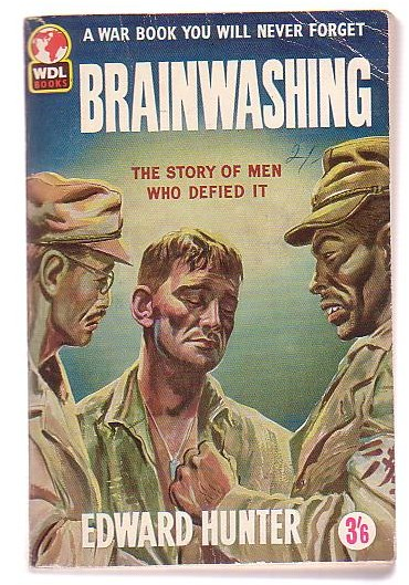 Image for Brainwashing: The Story of the Men Who Defied It