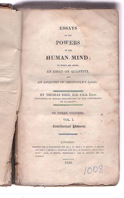 Image for Essays on the Powers of the Human Mind [. . .] Vol. I. Intellectual Powers.