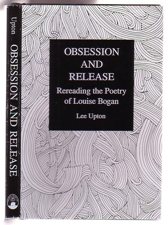 Image for Obsession and Release: Rereading the Poetry of Louise Bogan